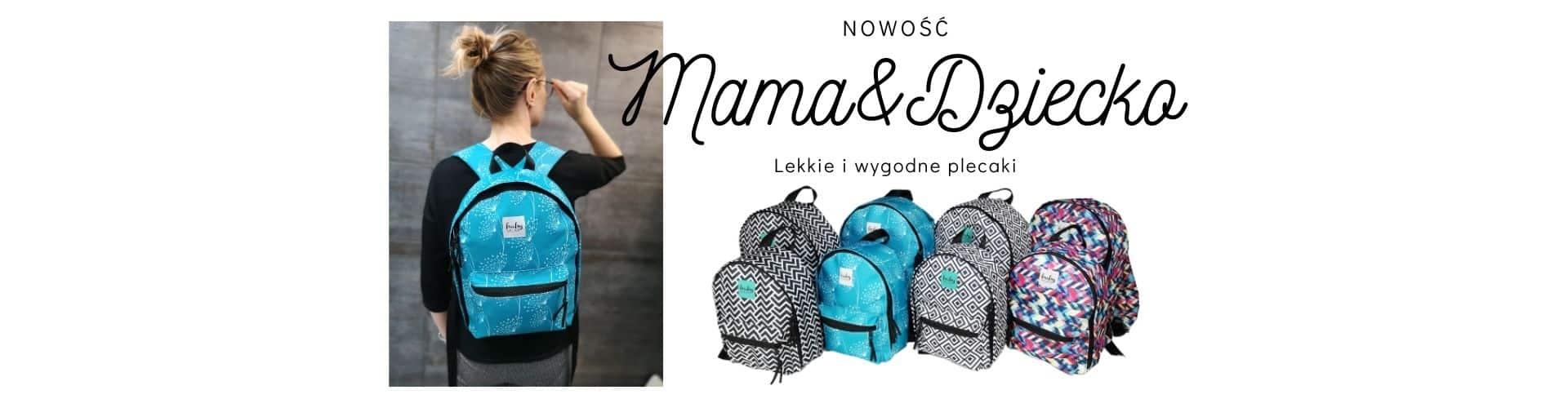 Nowość - plecaki dla mamy i dziecka